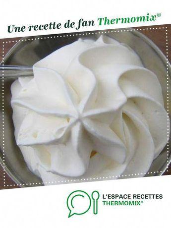 Chantilly au mascarpone rapide par lanana09. Une recette de fan à retrouver dans la catégorie Pâtisseries sucrées sur www.espace-recettes.fr, de Thermomix®. #RepasFacileAnniversaire