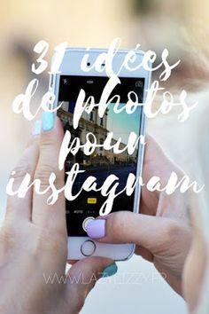 31 idées de photos pour instagram ! Que poster sur instagram ?