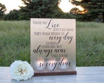 Memorial Table Sign - Those We Love Don't Go Away - Wedding Memorial Luminary - Wedding Remembrance - Wedding Decor - Remembering Loved One