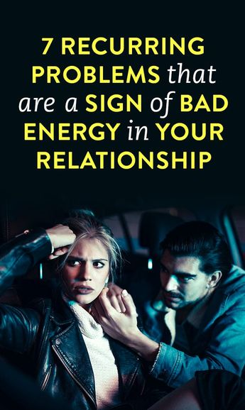 7 recurring problems that are a sign of bad energy in your relationship