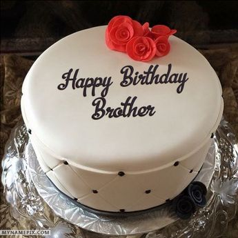 The Name Brother Is Generated On Simple Elegant Birthday Cake With Image