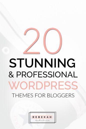 20 Stunning & Professional Wordpress Themes For Bloggers | Rebekah Hutchins