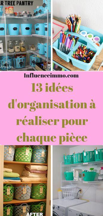 13 idées d'organisation pour chaque secteur dans votre maison