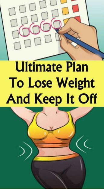 Ultimate Plan To Lose Weight And Keep It Off – Page 2 – 88 Healthy For livin... - #Healthy #livin #Lose #Page #Plan #Ultimate #Weight