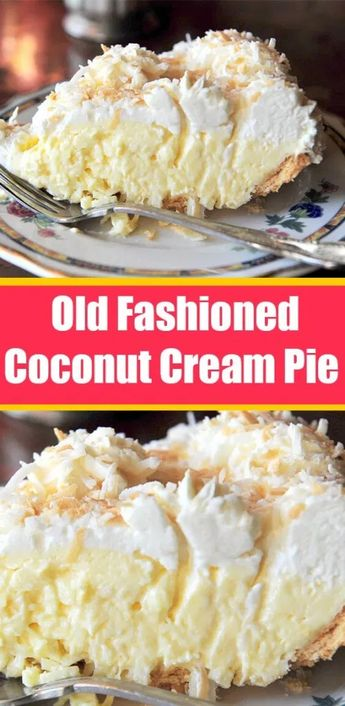 Old Fashioned Coconut Cream Pie – What To Cook For Dinner