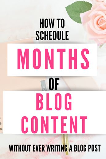 How To Schedule Months of Blog Posts