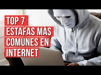 Las 7 Estafas Mas Comunes Por Internet