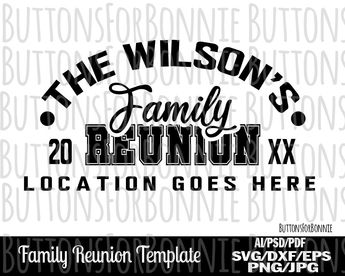 897f701571a Family Reunion, athletic, family shirt, reunion shirt, svg, template,  cutting