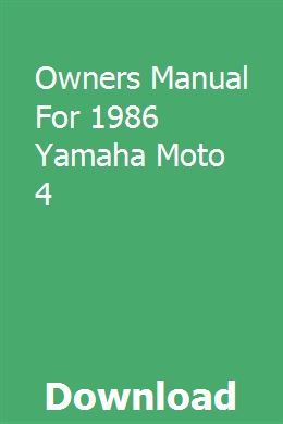 Owners Manual For 1986 Yamaha Moto 4