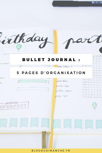 Bullet Journal : 5 idées de pages pour s'organiser