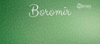 What is the meaning of Boromir? How popular is the baby name Boromir? Learn the origin and popularity plus how to pronounce Boromir