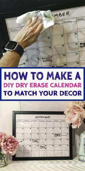 How To Make a DIY Dry Erase Calendar To Match Your Decor