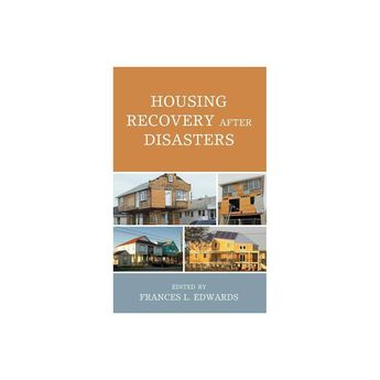 Housing Recovery after Disasters - (Hardcover)