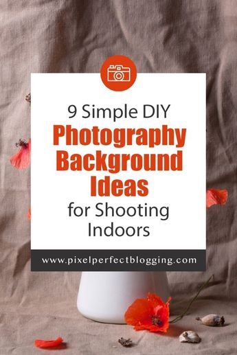 Are you bored with your current photography set up? Click here to see 9 simple DIY photography background ideas for shooting indoors. #photography #photographybackgrounds #photographybackdrops #DIYphotography #foodphotography via @pixelperfectblogging