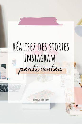 Réalisez des stories pertinentes sur Instagram