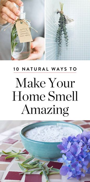 10 Easy, Natural Ways to Make Your Home Smell Amazing