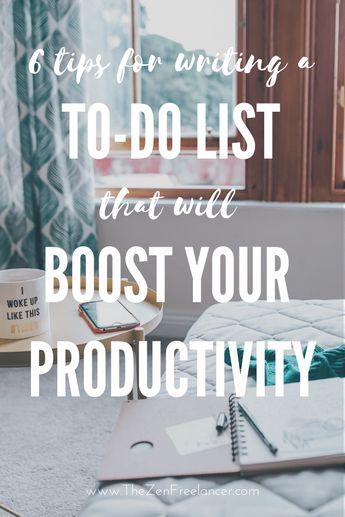 6 Tips for Writing a To-Do List That Will Boost Your Productivity