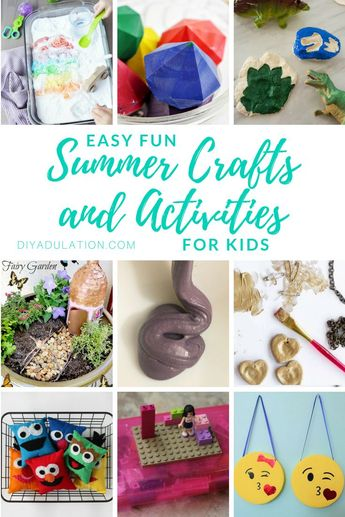 Easy Fun Summer Crafts and Activities for Kids