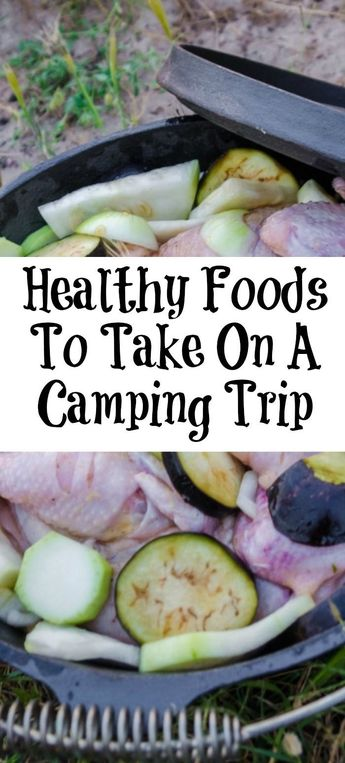 These Healthy Foods To Take On A Camping Trip are perfect to take camping! Healt