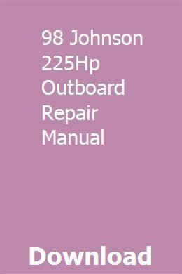 98 Johnson 225Hp Outboard Repair Manual pdf download