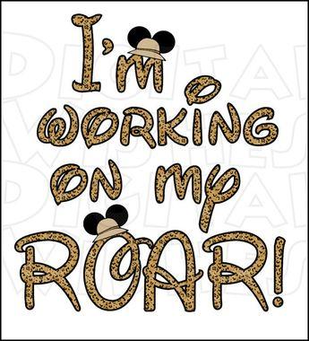 Animal Kingdom I'm working on my roar Digital Iron on transfer Image clip art Image INSTANT DOWNLOAD