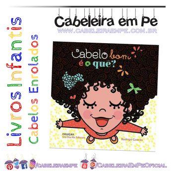 Cabelo Cacheado livro infantil Cabelo bom é o que - Rodrigo Goecks 34ac54ed0731f