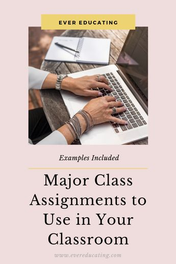 Major Class Assignment Types and Why I Use Them