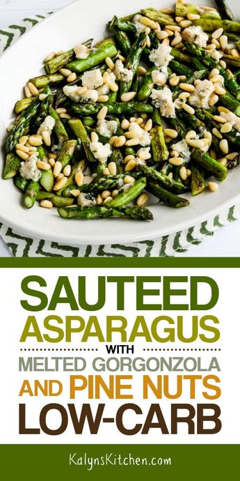 Sauteed Asparagus with Melted Gorgonzola and Pine Nuts (Video)