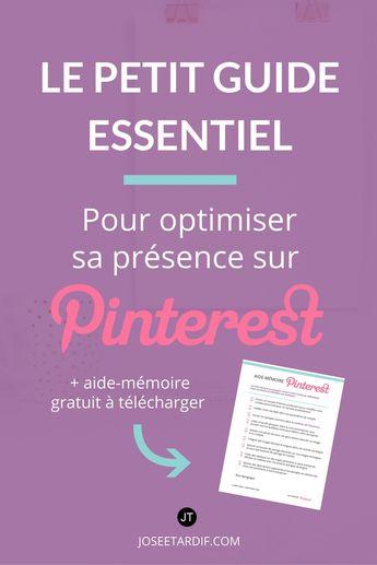 Le petit guide de démarrage pour optimiser sa présence sur Pinterest | Josée Tardif