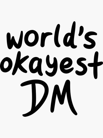 World's Okayest DM | Sticker