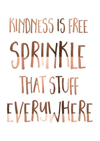 COPPER foil print // Kindness is free // Sprinkle that stuff everywhere // daily kindness // Inspirational quote // Foiled Poster in copper