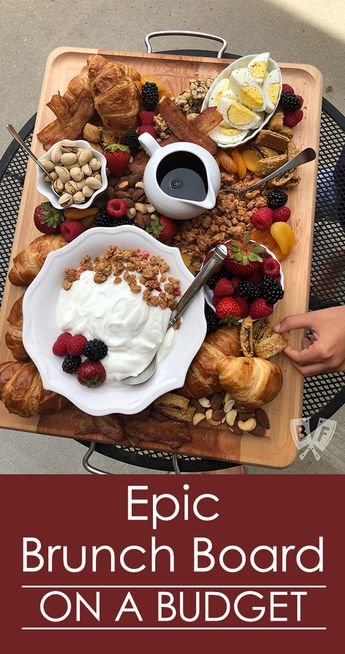 Epic Brunch Board on a Budget