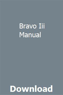 Bravo Iii Manual pdf download