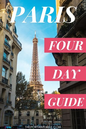 Paris Itinerary: 4 Days in the City of Light