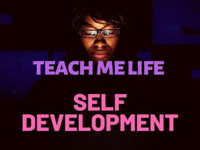 Teach Me Life (Self Development)