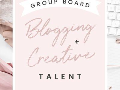 Blogging + Creative Talent ♡