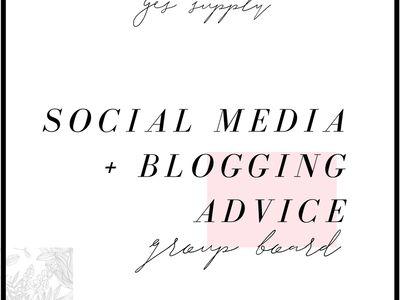 SOCIAL MEDIA + BLOGGING GROUP BOARD