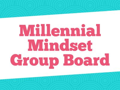 Millennial Mindset Group Board