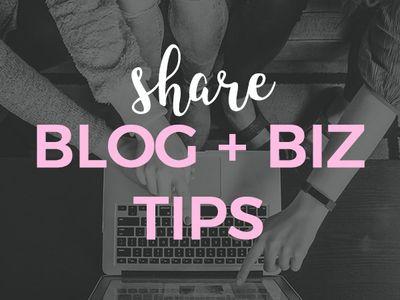 Share Blog + Biz Tips (Group Board)