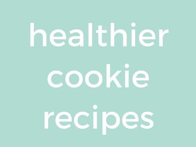 healthier cookie recipes