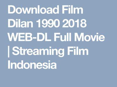 streaming film dilan 1990