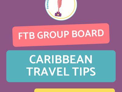 FTB Caribbean Travel Tips