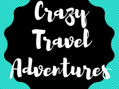 Crazy Travel Adventures