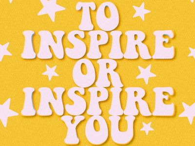 ✰To Inspire or inspire you™✰