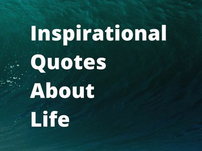 Inspirational~Quotes~About~Life