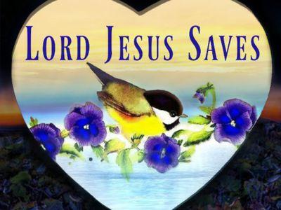Lord Jesus Saves︵‿  †