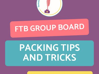 FTB Packing Tips and Tricks
