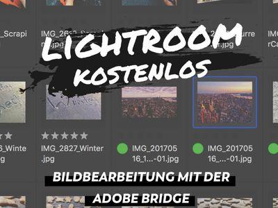 Lightroom Bildbearbeitung - Tipps, Tutorials und Presets