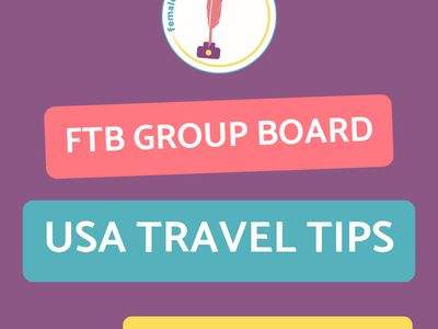 FTB USA Travel Tips