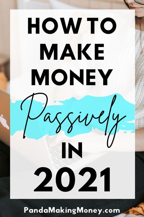 How to make money passively in 2021 | Panda Making Money